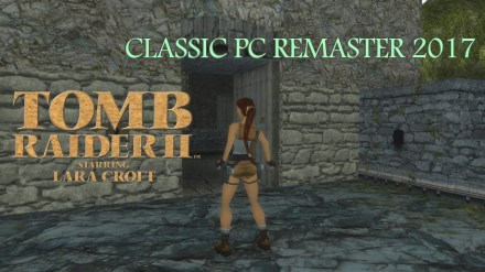Tomb Raider II Classic PC Remaster 2017