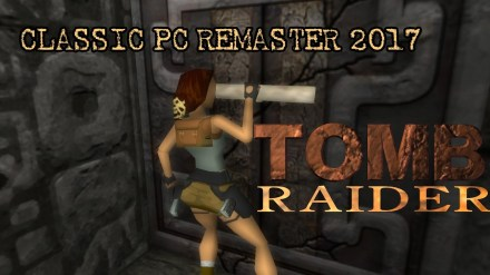 Tomb Raider PC Classic Remaster 2017